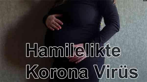 Hamilelikte Korona Virüs