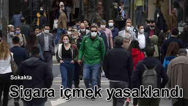 Koronavirüs tedbirleri kapsamında sokakta sigara içmek yasaklandı