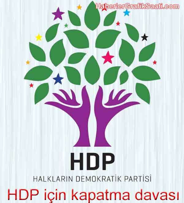 Halkların Demokratik Partisi HDP için kapatma davası açıldı