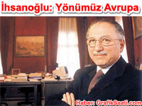 Cumhurba�kanl��� se�imleri Ekmeleddin �hsano�lu: b�t�n iktidarlar� bir sivil padi�aha m� teslim edece�iz? Y�n�m�z Avrupa
