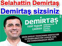 "Selahattin Demirta�: ""Demirta� sizsiniz"""