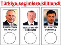 T�rkiye se�imlere kilitlendi