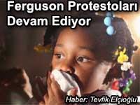 Ferguson Protestolar� ve Adalete Yolculuk y�r�y��� devamediyor Ferguson protests