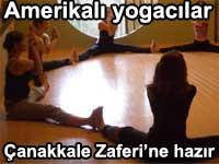 Amerikal� yogac�lar �anakkale Zaferi'nin 100. y�l�na haz�rlan�yor