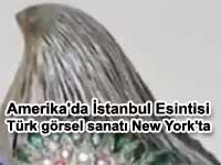 Amerika'da �stanbul Esintisi sergisi | T�rk g�rsel sanat� New York'ta