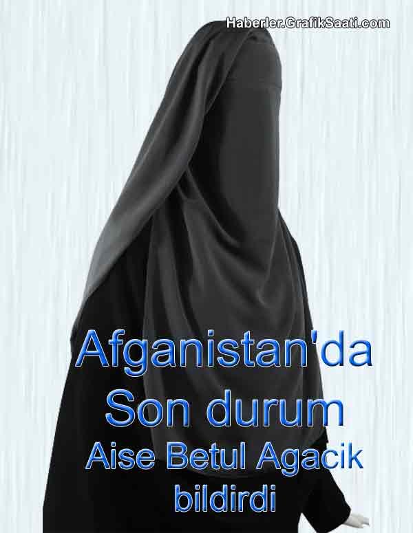 Afganistan'da son durum