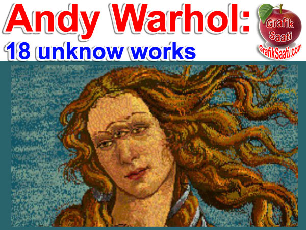 Andy Warhol unknow art works